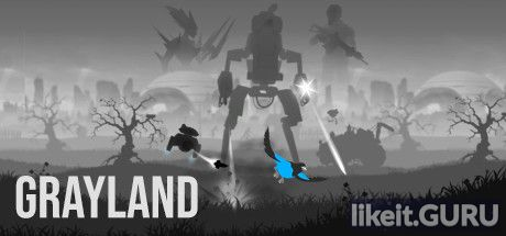 ✅ Download Grayland Full Game Torrent | Latest version [2020] Adventure