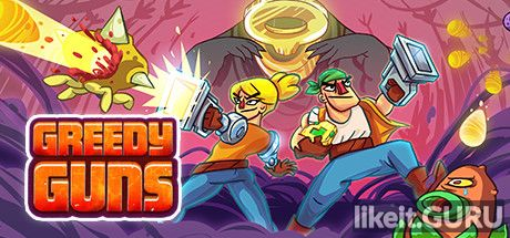 ✅ Download Greedy Guns Full Game Torrent | Latest version [2020] Arcade