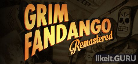 ✅ Download Grim Fandango Remastered Full Game Torrent | Latest version [2020] Adventure