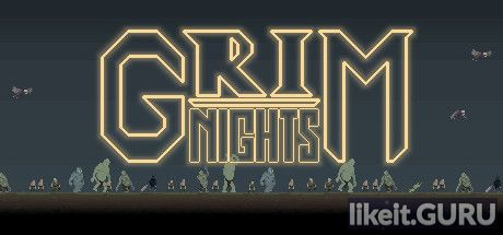 Download full game Grim Nights via torrent on PC