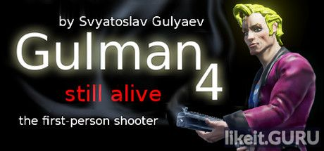 ✅ Download Gulman 4: Still alive Full Game Torrent | Latest version [2020] Action
