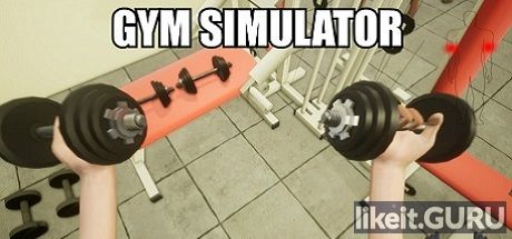 ✅ Download Gym Simulator Full Game Torrent | Latest version [2020] Simulator