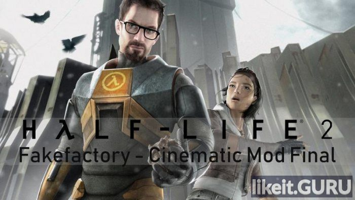 ✅ Download Half-Life 2: Fakefactory Full Game Torrent | Latest version [2020] Shooter