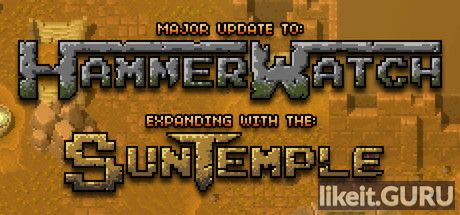 ✅ Download Hammerwatch Full Game Torrent | Latest version [2020] RPG