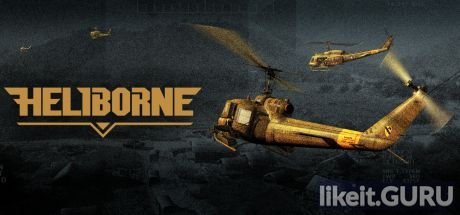 ✅ Download Heliborne Full Game Torrent | Latest version [2020] Action