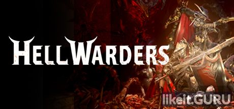 ❌ Download Hell Warders Full Game Torrent | Latest version [2020] RPG