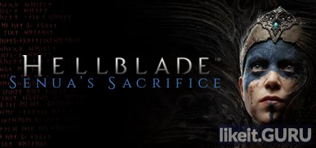 Download full game Hellblade: Senua''s Sacrifice via torrent on PC