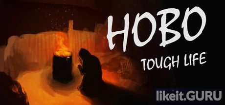 ✅ Download Hobo: Tough Life Full Game Torrent | Latest version [2020] Adventure