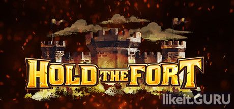 ✅ Download Hold The Fort Full Game Torrent | Latest version [2020] Strategy