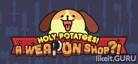 ✅ Download Holy Potatoes! A Weapon Shop?! Full Game Torrent | Latest version [2020] Strategy
