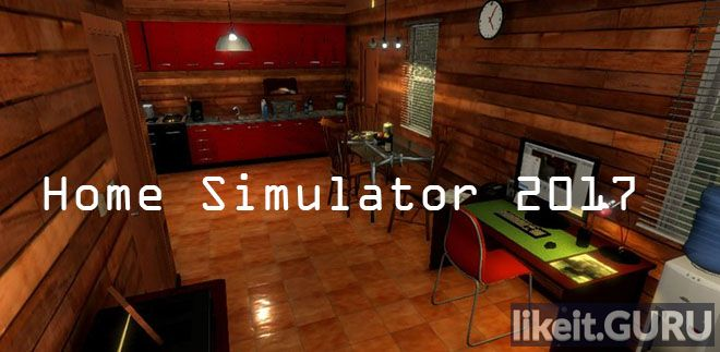 ✅ Download Home Simulator 2017 Full Game Torrent | Latest version [2020] Simulator