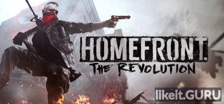 ✅ Download Homefront: The Revolution Full Game Torrent | Latest version [2020] Shooter