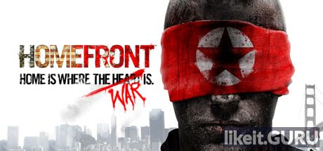 Download full game Homefront: Ultimate Edition via torrent on PC
