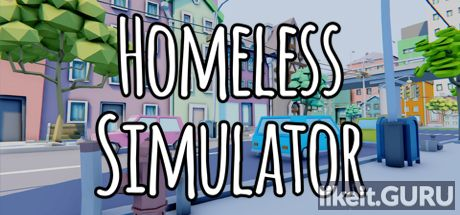 ✅ Download Homeless Simulator Full Game Torrent | Latest version [2020] Adventure