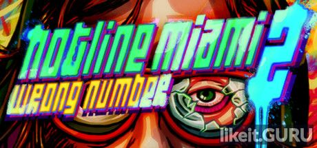 ✅ Download Hotline Miami 2: Wrong Number Full Game Torrent | Latest version [2020] Arcade