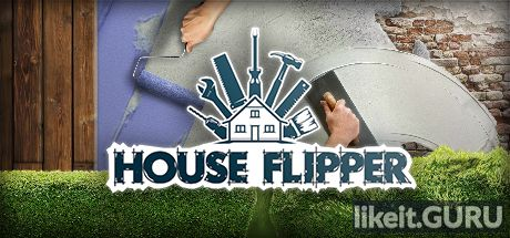 ✅ Download House Flipper Full Game Torrent | Latest version [2020] Simulator
