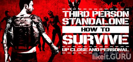 ✅ Download How To Survive: Third Person Standalone Full Game Torrent | Latest version [2020] Action