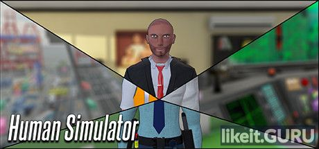 ✅ Download Human Simulator Full Game Torrent | Latest version [2020] Simulator