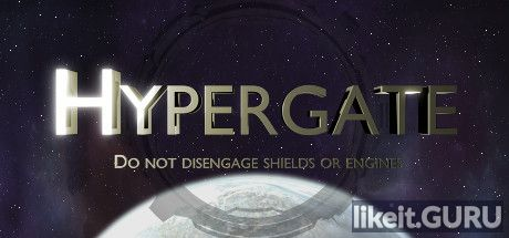 ✅ Download Hypergate Full Game Torrent | Latest version [2020] Action