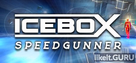 ✅ Download ICEBOX: Speedgunner Full Game Torrent | Latest version [2020] Shooter