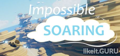 ✔️ Download Impossible Soaring Full Game Torrent | Latest version [2020] Action