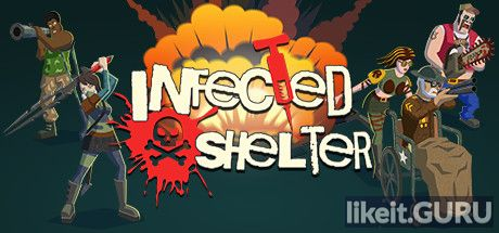 ✔️ Download Infected Shelter Full Game Torrent | Latest version [2020] Action
