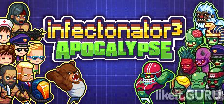 ✅ Download Infectonator 3: Apocalypse Full Game Torrent | Latest version [2020] Arcade
