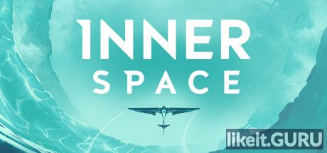 ✔️ Download InnerSpace Full Game Torrent | Latest version [2020] Adventure