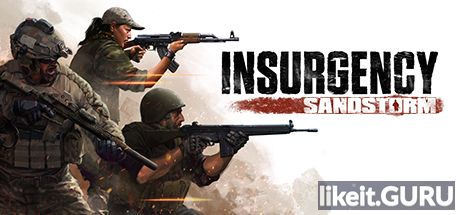 ✅ Download Insurgency: Sandstorm Full Game Torrent | Latest version [2020] Shooter