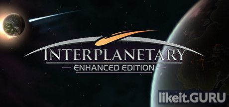 ✅ Download Interplanetary: Enhanced Edition Full Game Torrent | Latest version [2020] Simulator