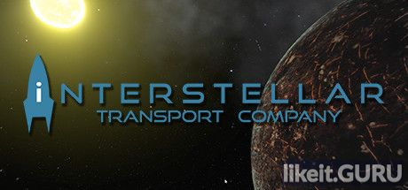 ✅ Download Interstellar Transport Company Full Game Torrent | Latest version [2020] Simulator