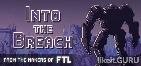 ✅ Download Into the Breach Full Game Torrent | Latest version [2020] Simulator