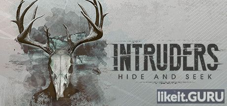 ✔️ Download Intruders: Hide and Seek Full Game Torrent | Latest version [2020] Adventure