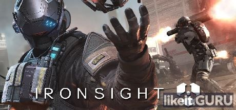Ironsight Download full game via torrent on PC