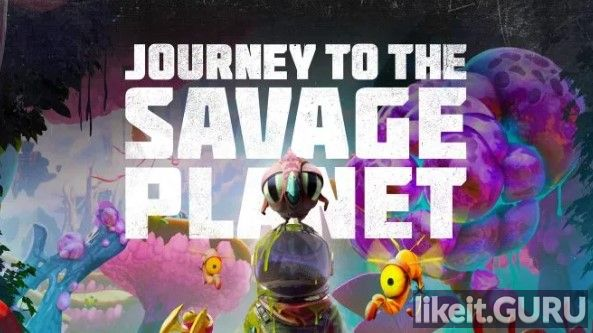✅ Download Journey to the Savage Planet Full Game Torrent | Latest version [2020] Adventure