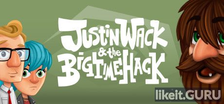 ❌ Download Justin Wack and the Big Time Hack Full Game Torrent | Latest version [2020] Adventure