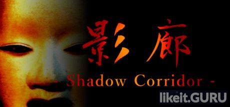 ✅ Download Kageroh: Shadow Corridor Full Game Torrent | Latest version [2020] Action \ Horror