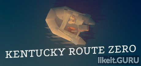 ✅ Download Kentucky Route Zero Full Game Torrent | Latest version [2020] Adventure