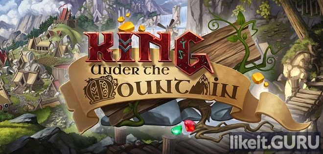 ✅ Download King under the Mountain Full Game Torrent | Latest version [2020] Simulator