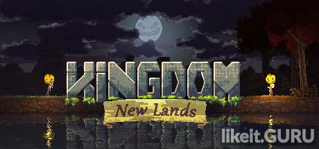 ✅ Download Kingdom: New Lands Full Game Torrent | Latest version [2020] Strategy