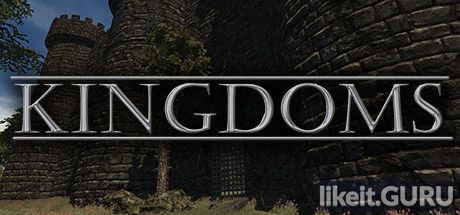 ✔️ Download KINGDOMS Full Game Torrent | Latest version [2020] RPG