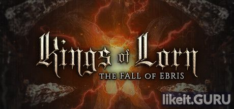 ✔️ Download Kings of Lorn: The Fall of Ebris Full Game Torrent | Latest version [2020] Adventure