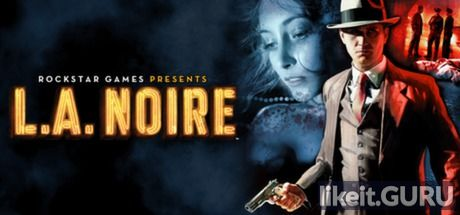 ✅ Download L.A. Noire Full Game Torrent | Latest version [2020] Adventure