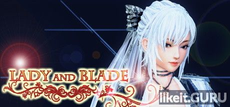 ❌ Download Lady and Blade Full Game Torrent | Latest version [2020] RPG