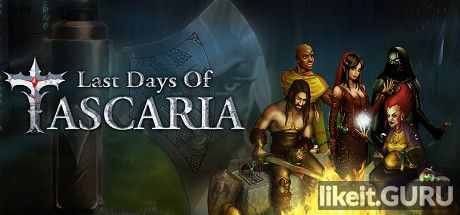 ✅ Download Last Days Of Tascaria Full Game Torrent | Latest version [2020] RPG