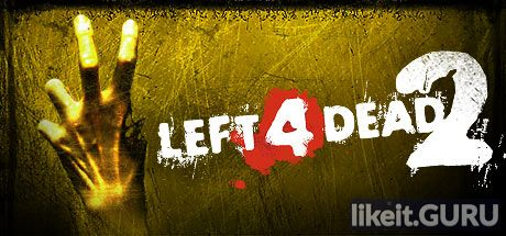 ✅ Download Left 4 Dead 2 Full Game Torrent | Latest version [2020] Shooter