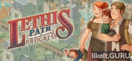 ✔️ Download Lethis - Path of Progress Full Game Torrent | Latest version [2020] Strategy