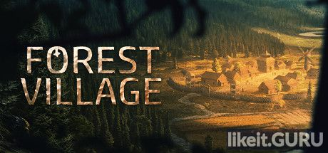 ✅ Download Life is Feudal: Forest Village Full Game Torrent | Latest version [2020] Strategy