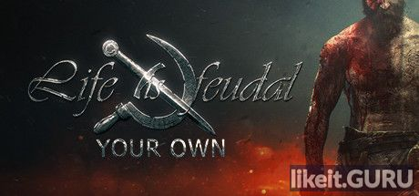 ✅ Download Life is Feudal: Your Own Full Game Torrent | Latest version [2020] RPG