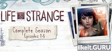 ✅ Download Life Is Strange: Complete Season Full Game Torrent | Latest version [2020] Adventure